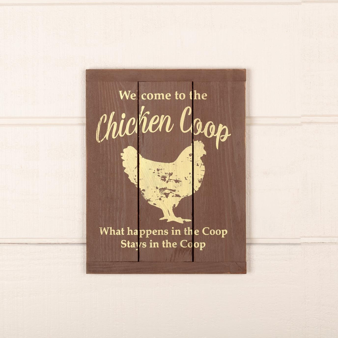 Welcome to the Chicken Coop Wooden Sign