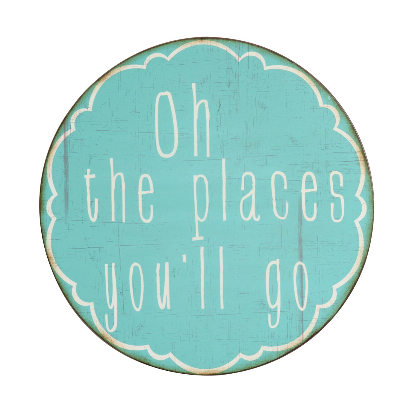 """Oh the Places You'll Go"" Round Metal Wall Décor"