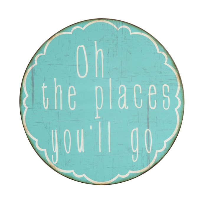 """Oh the Places You'll Go"" Round Metal Wall Décor Thumbnail"