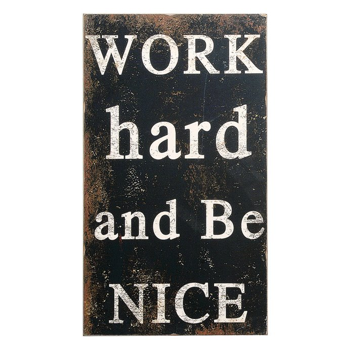 """Work Hard and Be Nice"" Wood Wall Décor Thumbnail"